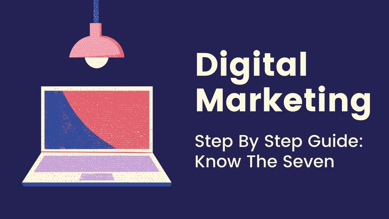 digital-marketing-step-by-step-guide-why-digital